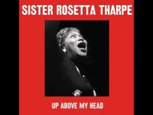 Sister Rosetta Tharpe - Saviour Don